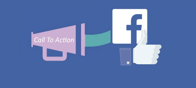 How to take advantage of Facebook's new Call to action buttons