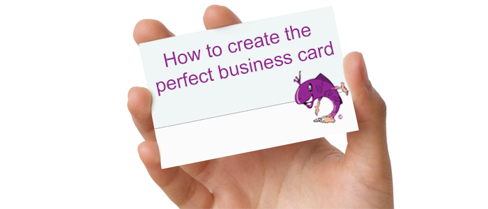 How to create the perfect business card