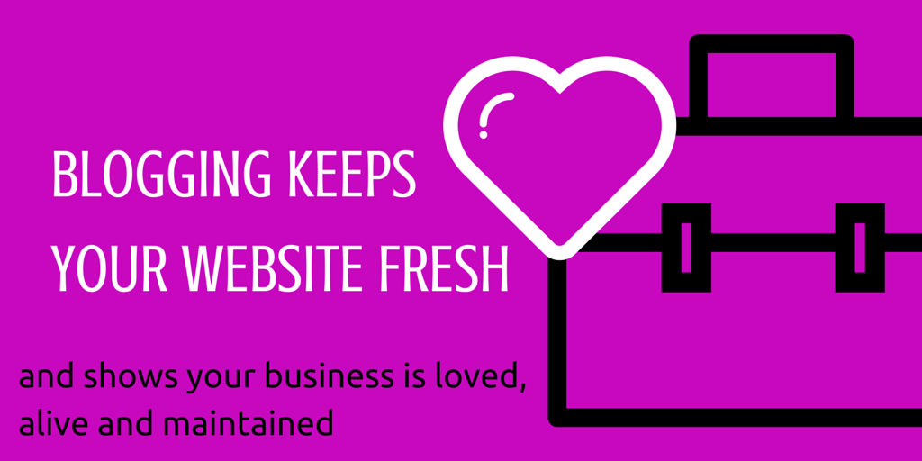 blogging keeps your website fresh