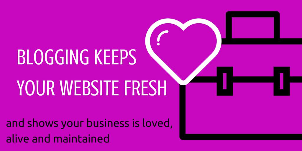 blogging keeps your website fresh