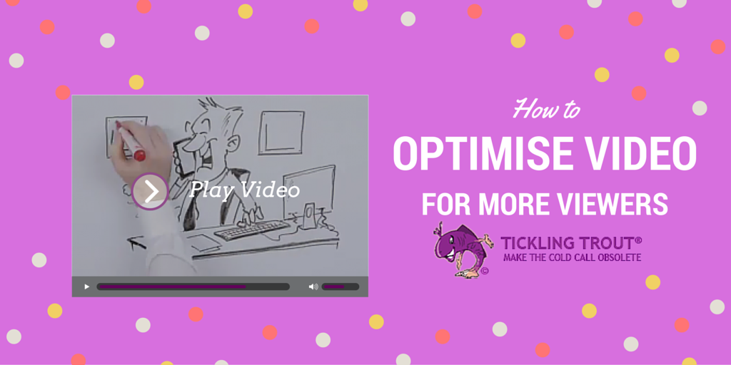 how to optimise your video for more views