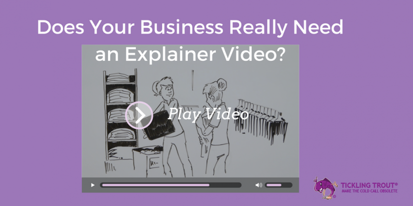 Does Your Business Really Need an Explainer Video?